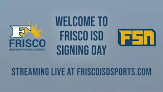 2019 Frisco ISD Signing Day presented by Nike