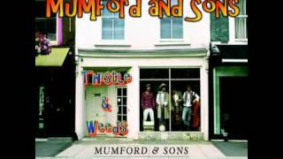 Mumford and Sons – Thistles & Weeds