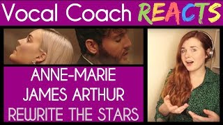 Vocal Coach Reacts to Anne-Marie and James Arthur - Rewrite The Stars