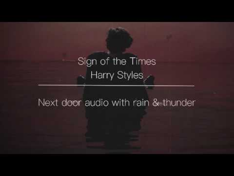 Sign of the Times | next door audio with rain & thunder