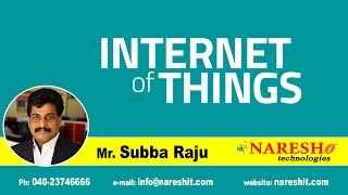 What is IoT?   Internet of Things   Mr. Subba Raju