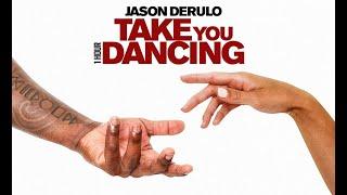 Jason Derulo - Take You Dancing [1 Hour] Loop