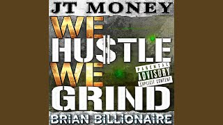 We Hustle We Grind (Street Version)