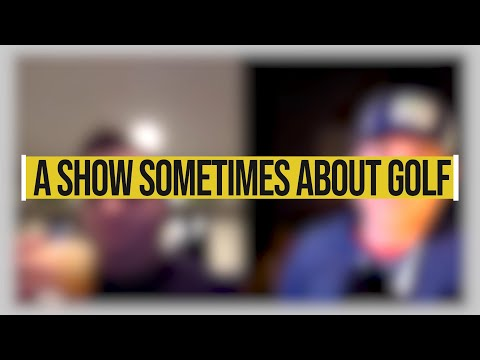 That Range Life - A Show Sometimes About Golf