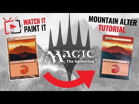 Magic the Gathering - Basic Mountain Alter Beginners Tutorial