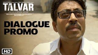 Talvar - Dialogue Promo 1