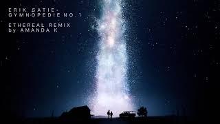 Gymnopédie no. 1 Ethereal Remix (USE HEADPHONES)