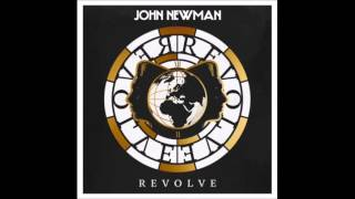 John Newman- Revolve (feat. Idris Elba) (Official Audio)