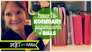 KonMari Method: Paper (Organizing Bills, Taxes and Statements)