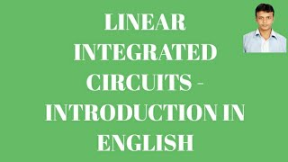 Linear integrated circuits introduction in English