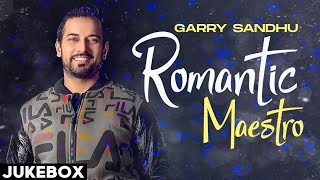 Romantic Maestro (Audio Jukebox) | Garry Sandhu | Latest Punjabi Songs | Speed Records