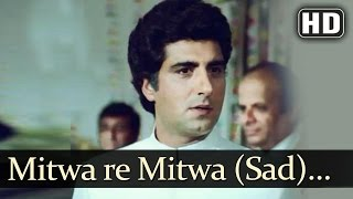Mitwa Re Mitwa - Sad (HD) | Jawaab Songs | Raj   - YouTube