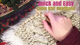 How to Knit: Quick and Easy Cable Knit Ear Warmer   Beginner Friendly
