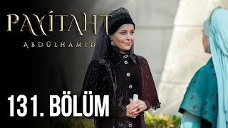 Payitaht Abdulhamid episode 131 with English subtitles Full HD