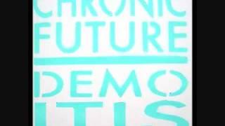 Chronic Future - Apology For Non-Symmetry