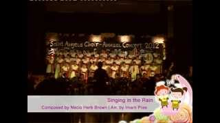 Saint Angela Choir (SAC) - Singing in The Rain