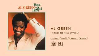 Al Green I Tried To Tell Myself (Official Audio)