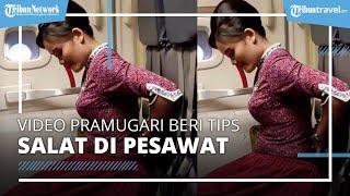 Viral Video di Medsos Seorang Pramugari Jelaskan Cara Salat di Pesawat
