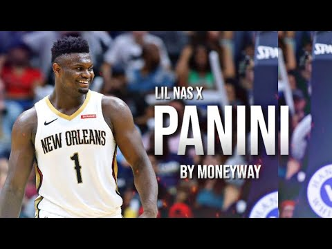 "Zion Williamson Mix | ""Panini"" Lil Nas X *Pelicans Hype*"