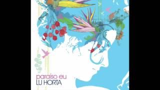 Lu Horta - Todo Mundo Quer Amor (Leandro Bomfim)