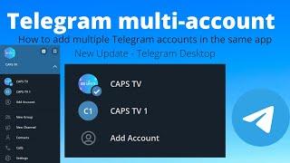 How to add multiple Telegram accounts in the same Desktop App | 2020 Update | Direct method