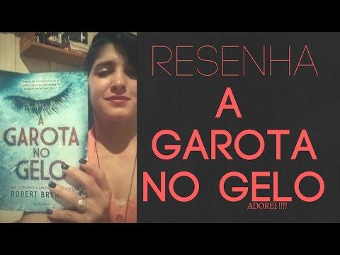 RESENHA- A Garota no Gelo | Suspense Policial- Robert Bryndza |LeiturasdaTchella