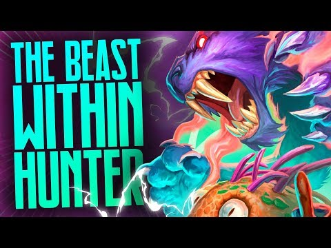 Best Hunter Deck? The Beast Within Hunter | Rise of Shadows | Hearthstone