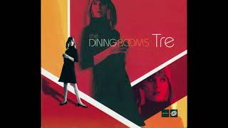 The Dining Rooms - Tre (2003)