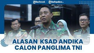 KSAD Andika Perkasa Jadi Calon Kuat Panglima TNI, Punya Pendukung Kuat hingga Kinerja Menonjol