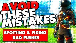 Spotting Bad Pushes & How To Fix Them! | Attacking & Defending Tips | Fortnite Battle Royale