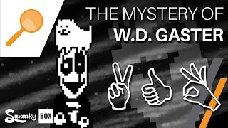 Undertale - The Mystery of W. D. Gaster