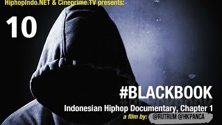 #BlackBook Indonesian Hiphop Documentary Eps.10 - Hiphop Indonesia