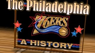 The History Of The Philadelphia 76ers (Documentary)
