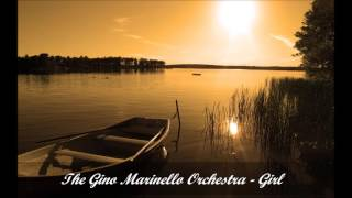 The Gino Marinello Orchestra -  Girl