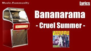 Lyrics - Bananarama - Cruel Summer
