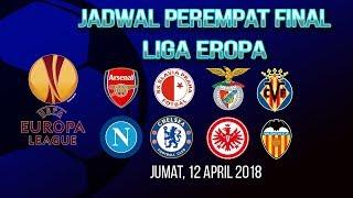 Jadwal Perempat Final Liga Eropa, Big Match Arsenal Berhadapan dengan Napoli, Jumat (12/4)