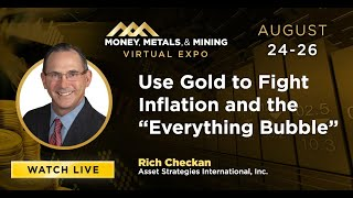 """Use Gold to Fight Inflation and the """"Everything Bubble"""""""