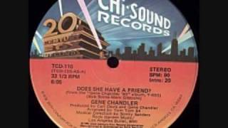Classic Steppers Jam Gene Chandler - Does She Have A Friend For Me (1980)