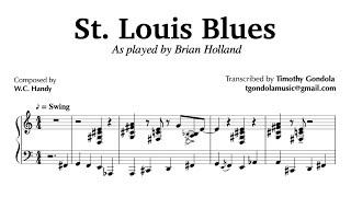 St. Louis Blues- Brian Holland| Piano Transcription