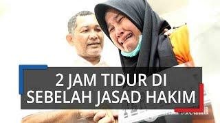 Terungkap Fakta, Zuraida Hanum Sempat Tidur Dua Jam di Samping Jasad Hakim Jamaluddin