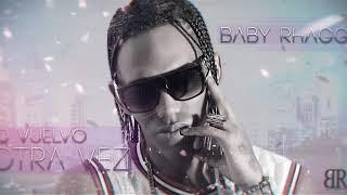 Baby Rhagga   No Vuelvo Otra Vez (Audio Oficial)
