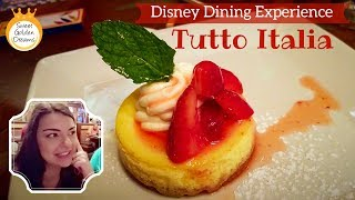 Tutto Italia - Dine with us at this amazing Italian Restaurant in Epcot, Disney World!