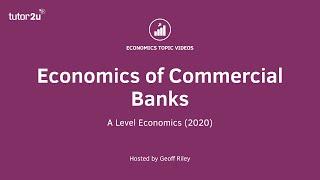 Economics of Commercial Banks