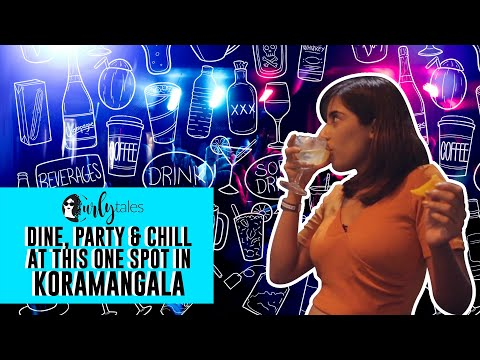 DINE, PARTY & CHILL at GILLYS REDEFINED koramangla