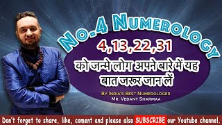 People Born on 4, 13, 22 and 31, Number 4, Numerology