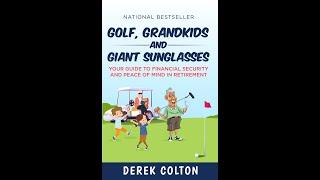 New Bestseller: Golf, Grandkids And Giant Sunglasses by Derek Colton