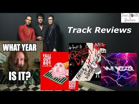 What Year Is It? - Green Day, Weezer & Fall Out Boy TOUR Announcement + TRACK REVIEWS