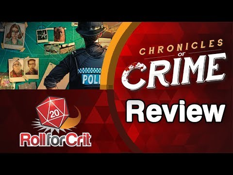 Chronicles of Crime Review | Roll For Crit