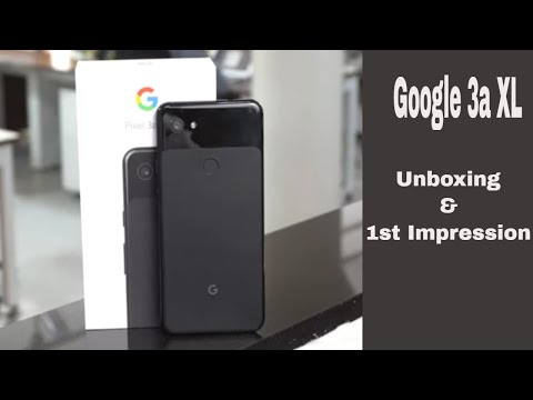 Google Pixel 3a XL Unboxing & 1st Impression ( Hindi)