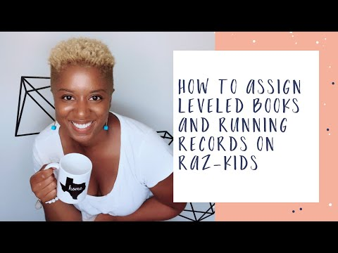 Raz-Kids Tutorial: How to Assign Leveled Books and Running Records on Raz-Kids